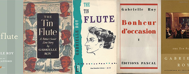 Various covers for The Tin Flute, by Gabrielle Roy