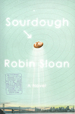 Cover of Sourdough by Robin Sloan