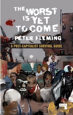 Cover of The Worst Is Yet to Come, by Peter Fleming