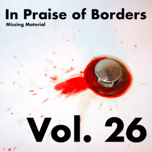 In Praise of Borders Volume 26