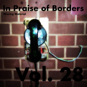 In Praise of Borders Volume 28