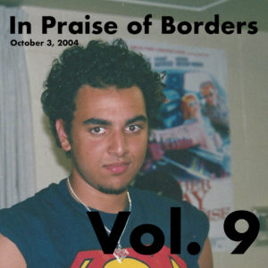 In Praise of Borders Vol. 9